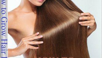 How to Grow Hair Long